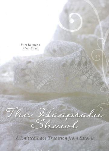 The Haapsalu Shawl  A Knitted Lace Tradition From Estonia