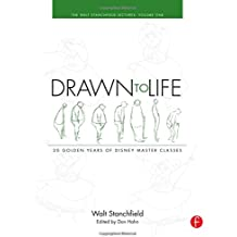 Drawn to Life: 20 Golden Years of Disney Master Classes: Volume 1: The Walt Stanchfield Lectures