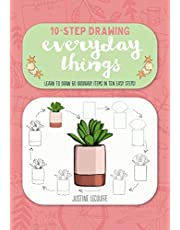 Ten-Step Drawing: Everyday Things: Learn to draw 60 ordinary items in ten easy steps!
