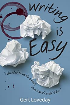 Writing is Easy by [Loveday, Gert]