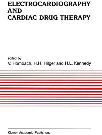 Electrocardiography and Cardiac Drug Therapy (Developments in Cardiovascular Medicine)
