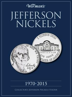 Jefferson Nickels 1970-2015( Collector's Jefferson Nickels Folder)[COIN HLDR-JEFFERSON NICKELS 19][Paperback]
