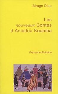 Les nouveaux contes d'Amadou Koumba par Birago Diop