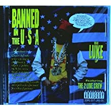 Banned in the USA: The Luke LP