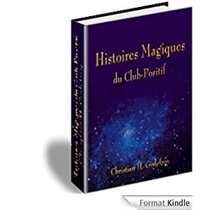 Les Histoires Magiques du Club-Positif