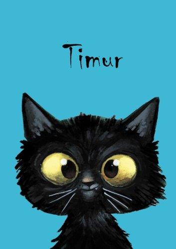 Timur: Timur - Katzen - Malbuch / Notizbuch / Tagebuch: A5 - blanko (German Edition)