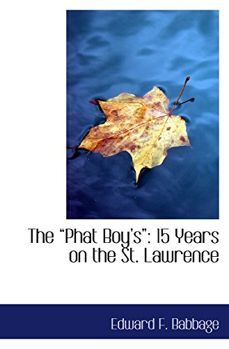 The Phat Boys: 15 Years on the St. Lawrence