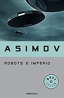 Robots e Imperio par Isaac Asimov