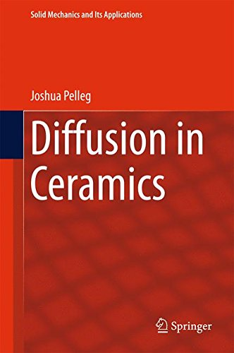 Diffusion in Ceramics (Solid Mechanics and Its Applications)