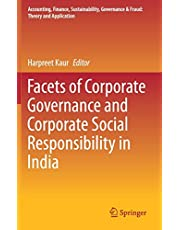 Facets of Corporate Governance and Corporate Social Responsibility in India
