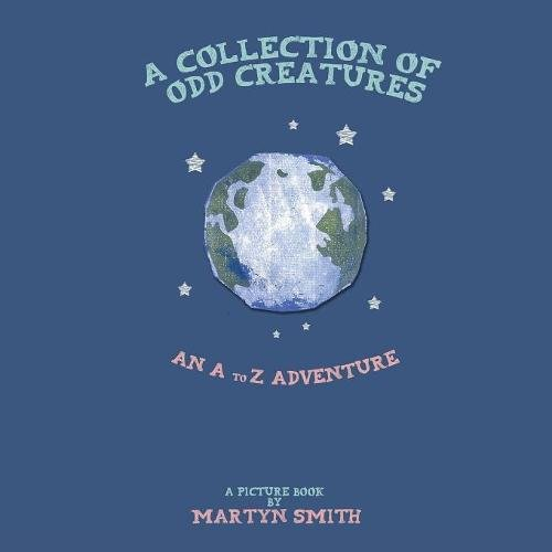 Download A Collection of Odd Creatures: An A to Z Adventure pdf epub