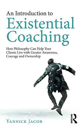 An Introduction to Existential Coaching