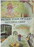 Honey from a Weed, Patience Gray, 0061813222