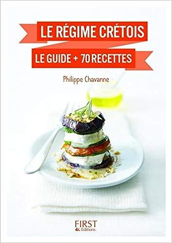 Petit Livre de - Le régime crétois : le guide + 70 recettes