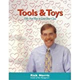 Tools and Toys : Fifty Fun Ways to Love Your Class, Rick Morris, 1889236012