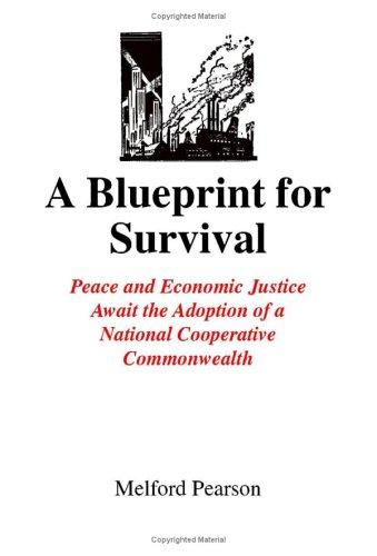 A Blueprint for Survival