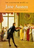 The Illustrated Works of Jane Austen, Jane Austen, 1851520503