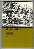 img - for Ethnicity at Work (Johns Hopkins Studies in Atlantic History and Culture) book / textbook / text book