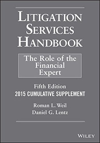 Litigation Services Handbook, 2015 Cumulative Supplement: The Role of the Financial Expert