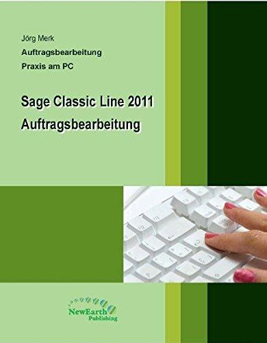 Sage Classic Line 2011 Auftragsbearbeitung