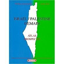 Israël/Palestine demain