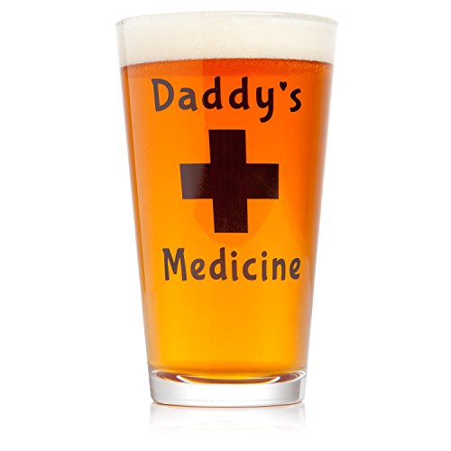 Daddy's Medicine Beer Glass | Funny Gifts for Men | Cool Present for Dad on Fathers Day, Valentines Day, Christmas, Birthday | 16 oz Pint Glass for Daddy, Grandpa, Brother, Boyfriend, Husband, Stepdad