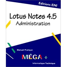 Lotus notes 4.5 administration