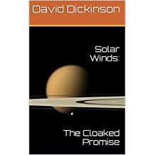 Solar Winds:: The Cloaked Promise