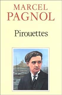Pirouettes par Pagnol