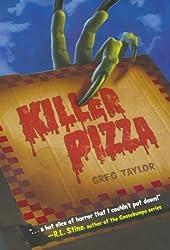 Killer Pizza by Greg Taylor (2011-05-24)
