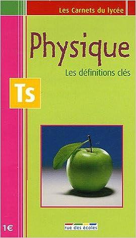 Livre gratuits Physique Tle S : Les définitions clés pdf