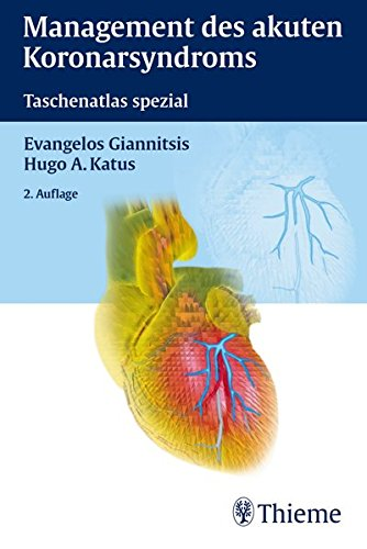 Management des akuten Koronarsyndroms: Taschenatlas spezial