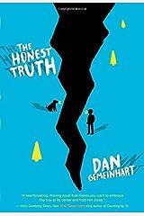The Honest Truth by Gemeinhart, Dan (2015) Hardcover Hardcover