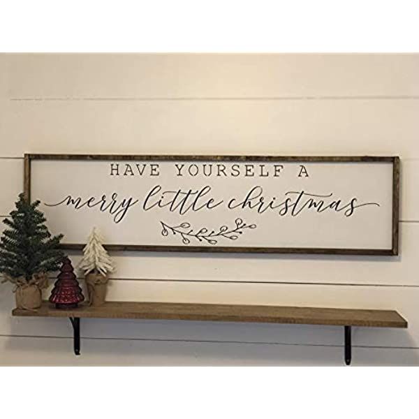 Amazon Com Have Yourself A Merry Little Christmas Sign Christmas Decor Fireplace Decor Fixerupper Style Modern Farmhouse Decor Vintage Magnolia Style Home Kitchen