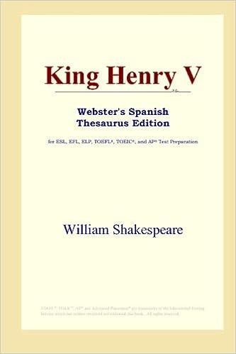 Varaa äänilataukset King Henry V (Webster's Spanish Thesaurus Edition) (Spanish Edition) Suomeksi PDF CHM 0497261901