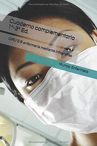 Cuaderno complementario 1ª-3ª edición: OPE/ EIR enfermería mediante Infografías