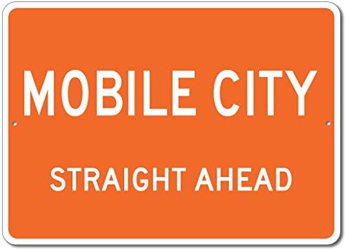 The Lizton Sign Shop Mobile City, Texas Straight Ahead Custom Novelty Aluminum Sign - Orange - (Straight Wall Mobile)