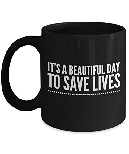 [Perfect Gift For Doctors and Medical Professionals - It's A Beautiful Day To Save Lives - Unique Black Coffee] (Jackie Nurse Shoes)