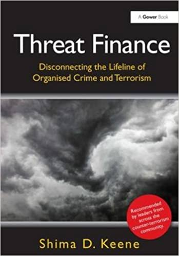 Threat Finance: Disconnecting the Lifeline of Organised