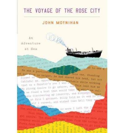 The Voyage of the Rose City: an Adventure at Sea (Hardback) - Common pdf epub