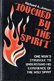 Touched by the Spirit, Richard A. Jensen, 0806614846