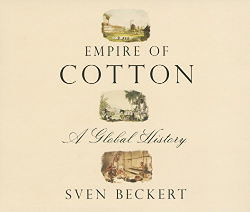 Empire of Cotton: A Global History by HighBridge Audio