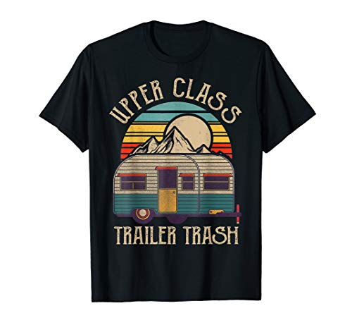 Funny Camper Motorhome   Upper-Class Trailer Trash T-Shirt (Dark T-shirt Class Womens)