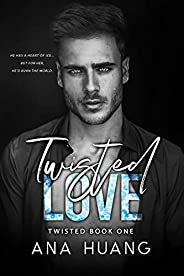Twisted Love: A Brother's Best Friend Romance (English Edit