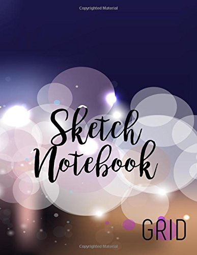 Sketch Notebook Grid: Graph Paper Notebook, 8.5 x 11, 120 Grid Lined Pages (1/4 Inch Squares)