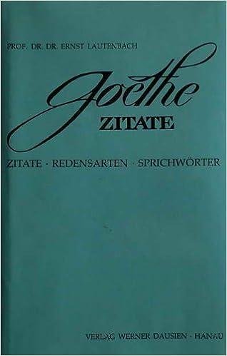 Goethe Zitate Redensarten Sprichworter 9783768496506 Amazon Com