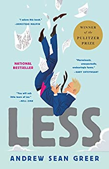 Less (Winner of the Pulitzer Prize): A Novel by [Greer, Andrew Sean]