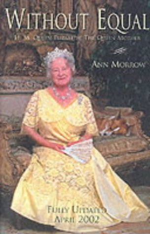 Without Equal: H.M. Queen Elizabeth, the Queen Mother pdf epub