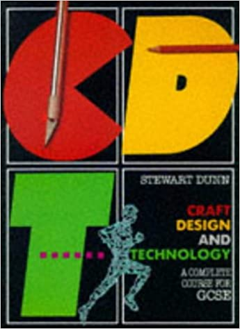 Craft Design And Technology A Complete Course For General