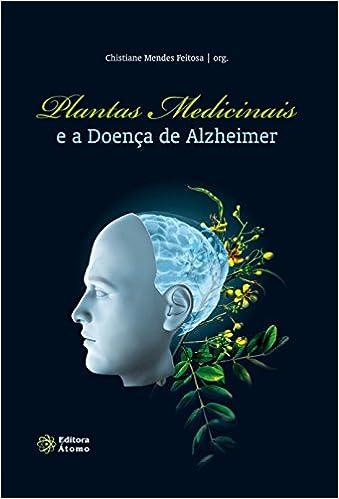 Plantas Medicinais E A Doenca De Alzheimer (Em Portuguese do ...